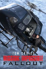 Mission: Impossible - Fallout ()