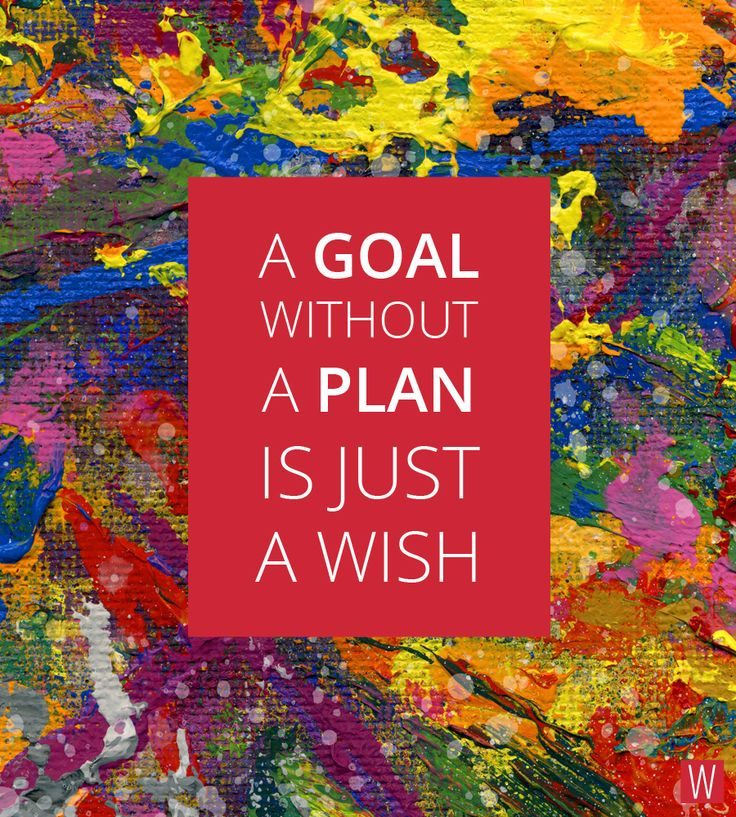 A goal without a plan is just a wish #quote #work #inspiration #innovation #goal #success #wish #plan #strategy