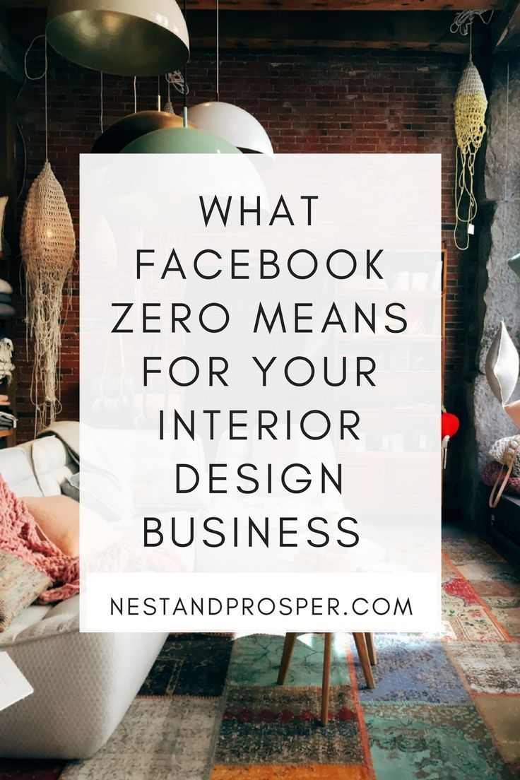 What Facebook Zero Means For Your Interior Design Business