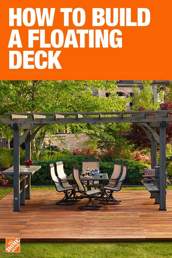 How To Build A Floating Deck The Home Depot Floating Deck Building A Floating Deck Backyard