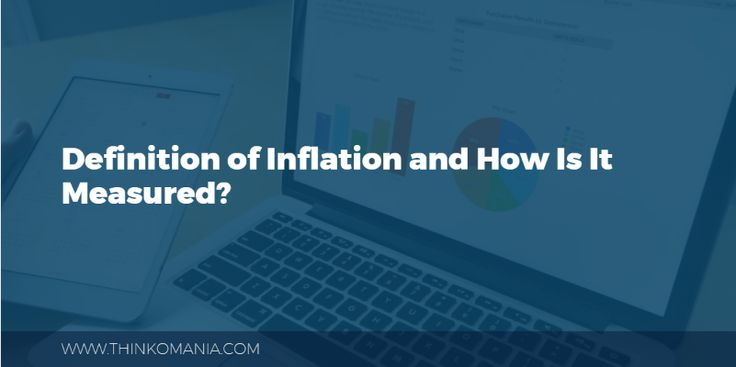 Worth Reading : Definition of Inflation and How is it Measured? #Finance #Inflation #India #Inflationdefinition #WPI #PPI #CPI
