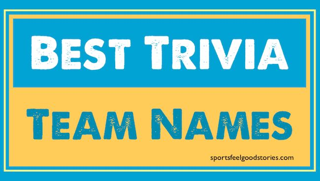 The best trivia team names for the off-the-charts smart.  Well, and there's some funny ones too.