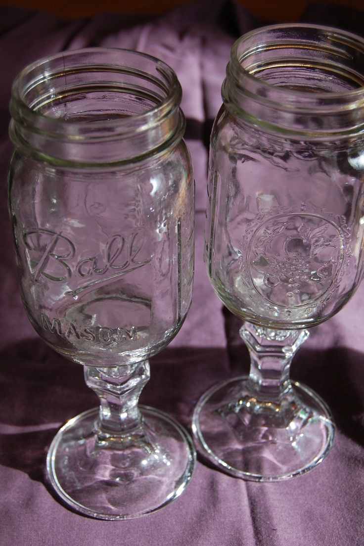 Hillbilly wine glasses - these are showing up in wine shops/wineries but I took a shot at making my own.  They turned out great!