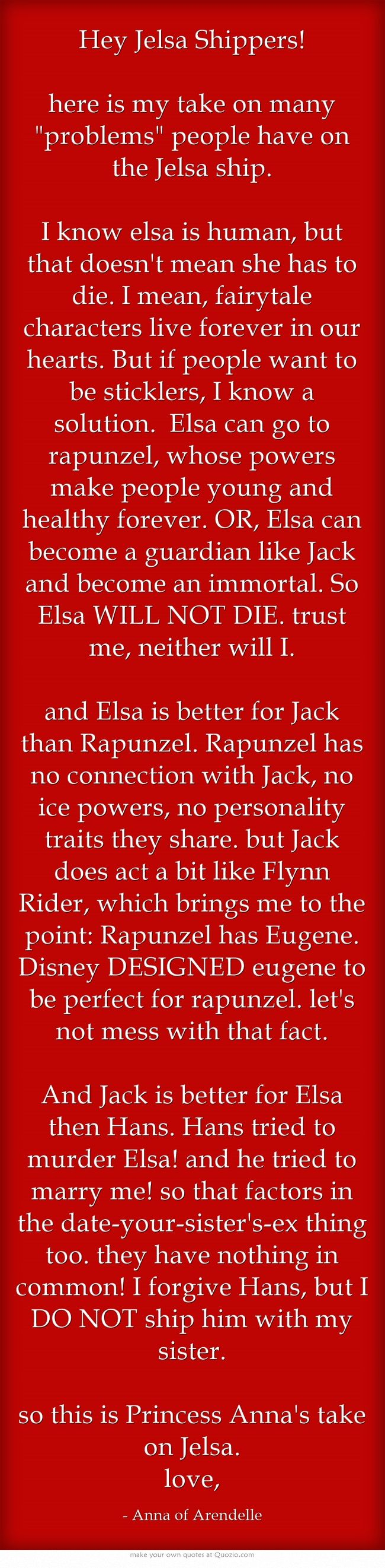 my take on People's problems with Jelsa. /~/ there you have it, people, the queen's sister's approval