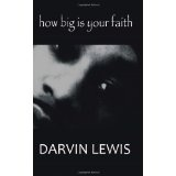 How Big Is Your Faith (Paperback)By Darvin Lewis