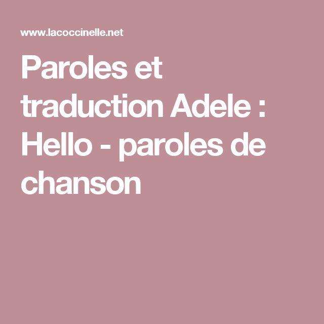 Paroles et traduction Adele : Hello - paroles de chanson