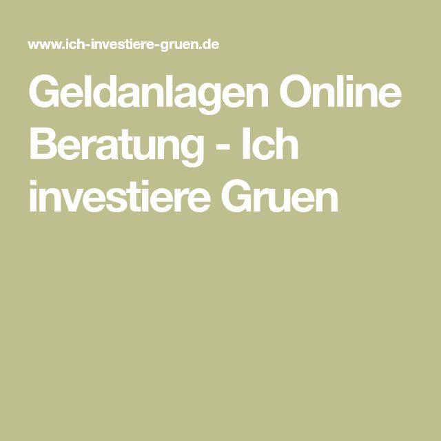 Geldanlagen Online Beratung Ich Investiere Gruen Beratung Geldanlage Online