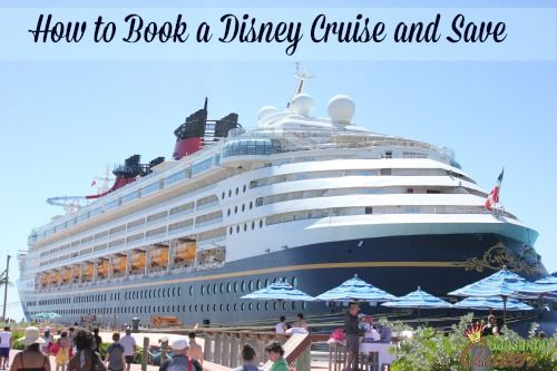 How to Book a Disney Cruise and Save