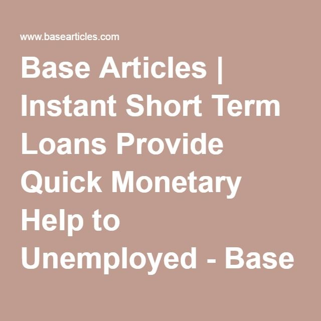 Instant Short Term Loans for Unemployed People
