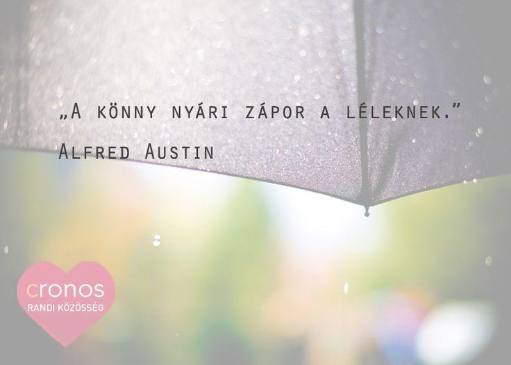 Nem baj, ha esik is... #szerelem #eső #idézet