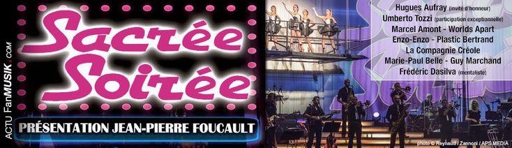 Lancement de la tournée Sacrée Soirée ! avec Hugues Aufray, Umberto Tozzi… Rendez-vous en 2014 !
