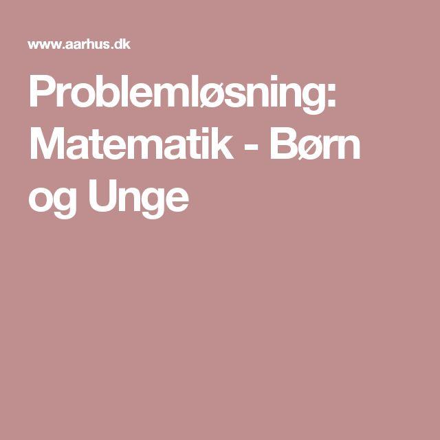 Problemløsning:  Matematik - Børn og Unge