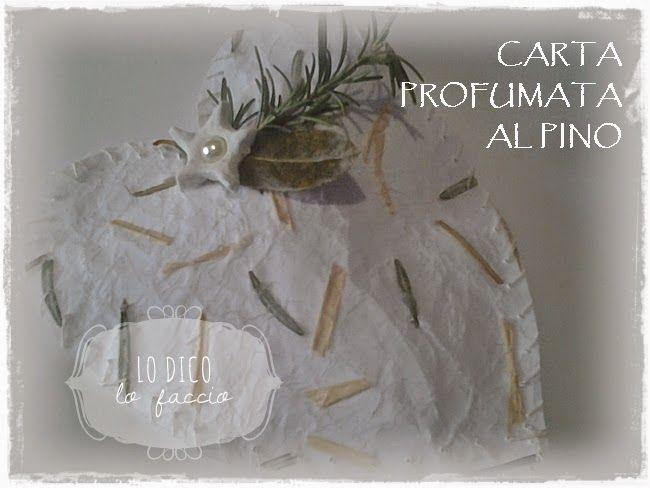 E creo la carta regalo profumata, per un pacchetto speciale http://www.lodicolofaccio.it/2014/12/fare-carta-regalo-profumata.html
