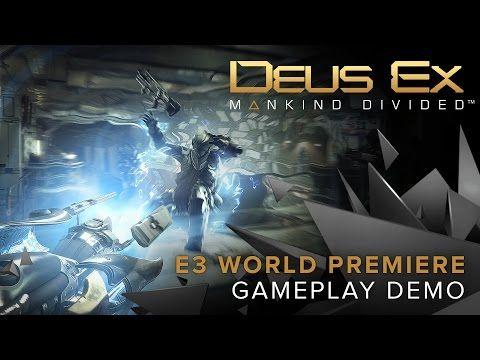 Deus Ex: Mankind Divided – World Premiere Gameplay Demo - YouTube