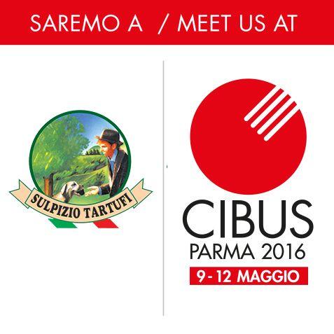 """Vi aspettiamo alla """"Fiera di Parma"""" dal 9 al 12 Maggio per il CIBUS 2016 con i nostri Prodotti al Tartufo .... Non Mancate!!!! #CIBUS2016 #fierediparma"""
