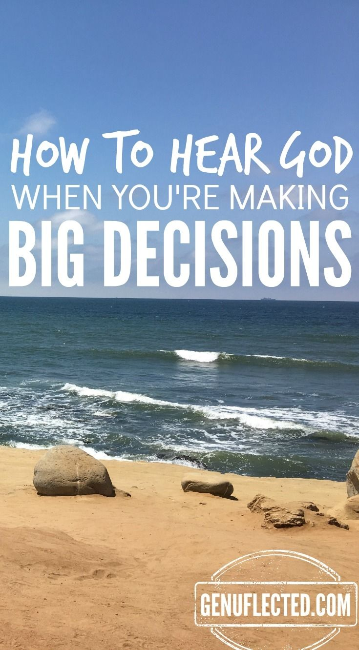 how-to-hear-god-when-youre-making-big-decisions