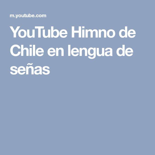 YouTube Himno de Chile en lengua de señas