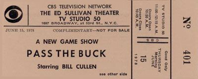 Ticket for 'Pass the Buck' with Bill Cullen.