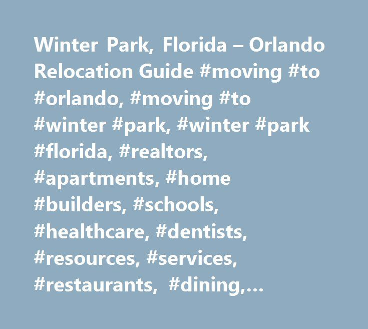 Winter Park Florida Orlando Relocation Guide Moving To