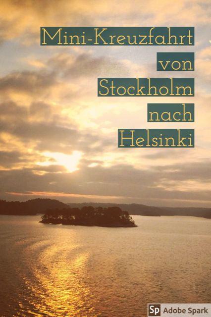 Kreuzfahrt für Einsteiger: Mit der Fähre über die Ostsee. Von Stockholm nach Helsinki.