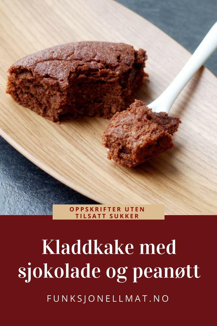 Kladdkake med sjokolade og peanøtt - Funksjonell Mat | Enkel kladdkake | Oppskrift kake | Sukkerfri kake | Kladdkake recipe | Nyttig kladdkake | Sunn oppskrift