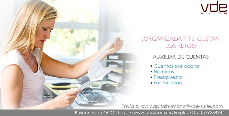 ¿Organizada y te gustan los retos? Te estamos buscando Auxiliar de Cuentas  Envía tu cv: https://www.occ.com.mx/Empleo/Oferta/9284944