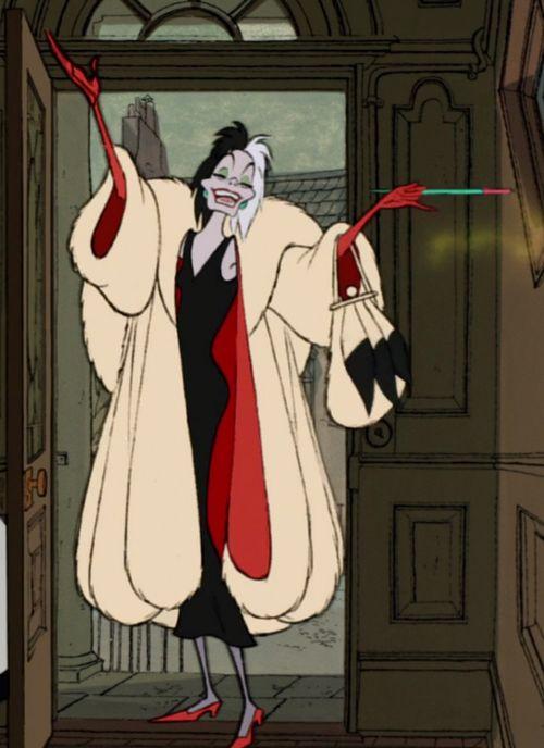 Cruella Deville.... Cruella Deville. If she doesn't scare you no evil thing will :)