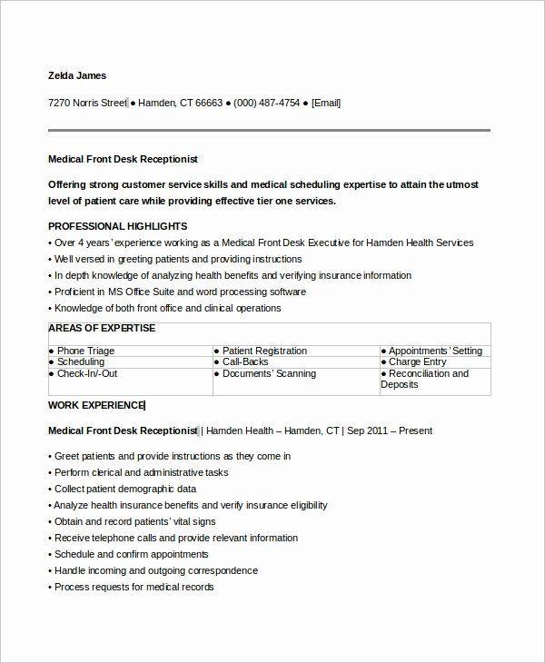 Front Desk Receptionist Resume Sample Inspirational Free 6 Sample Medical Receptionist Resume Templates Medical Assistant Resume Medical Resume Resume Examples