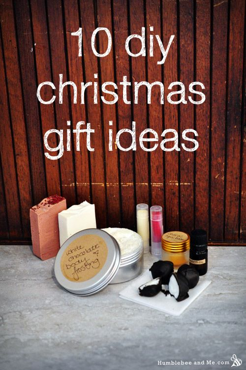 DIY Christmas Gift Ideas  | HumblebeeAndMe.com  Soaps, lotions, and other beauty treats.