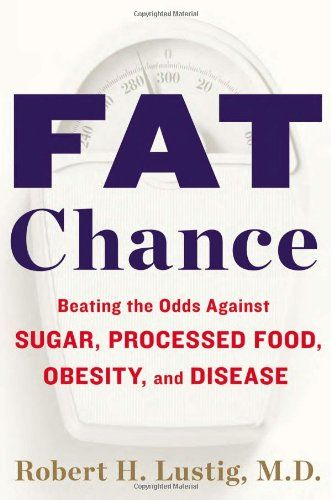 """Dr. Robert Lustig: """"Fat Chance: Beating The Odds Against Sugar, Processed Food, Obesity, and Disease"""" - The Diane Rehm Show"""