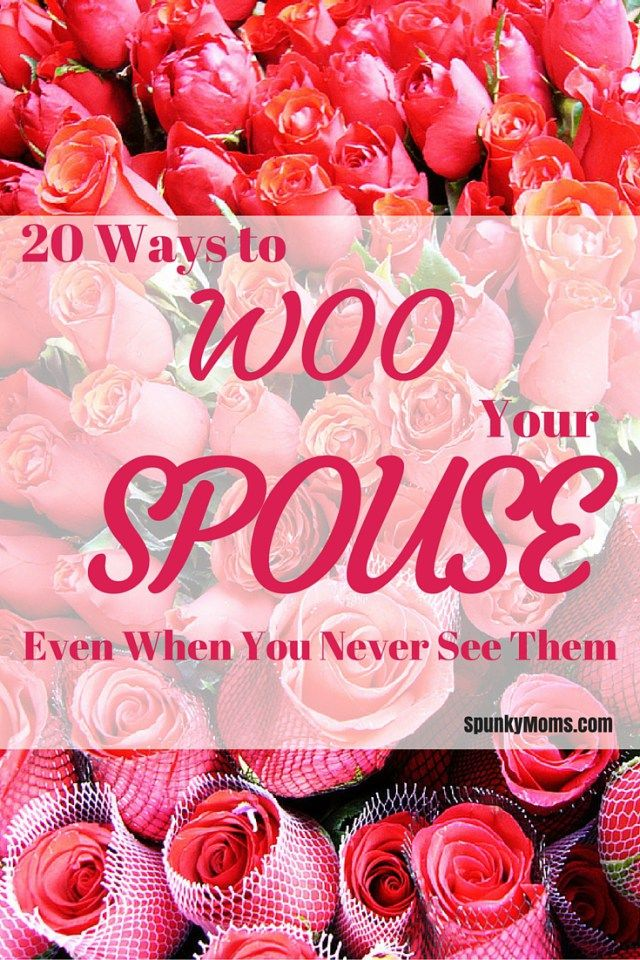 When time is short, it's important to find other ways to show your spouse or significant other how much you love them. Here are 20 ways to woo your spouse!