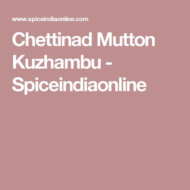 Chettinad Mutton Kuzhambu - Spiceindiaonline