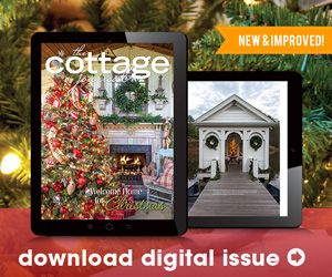 Glean ideas from classic cottages to create the lifestyle of your dreams. The Cottage Journal offers fresh decorating ideas and creative inspiration.