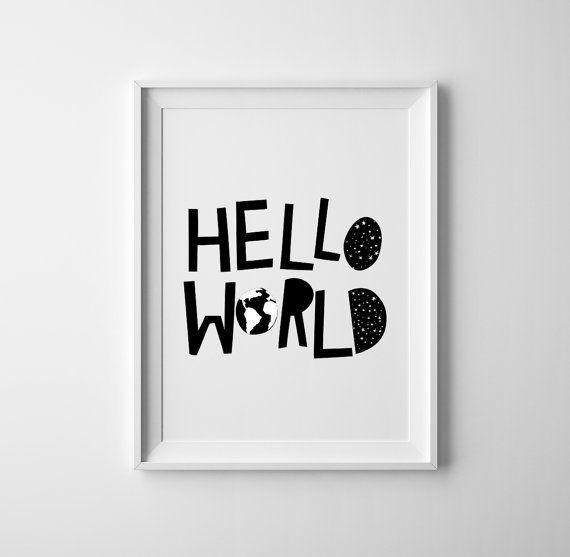 Hello world Baby room art. Black and white baby nursery print and wall art, sweet baby shower gift, scandinavian, nursery decor