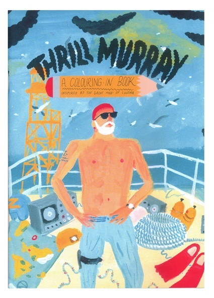 Fresh Thrill Murray Coloring Book 14  Thrill Murray is