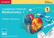 Cambridge International Primary: Mathematics Teacher's Resource with CD-ROM (year 1)