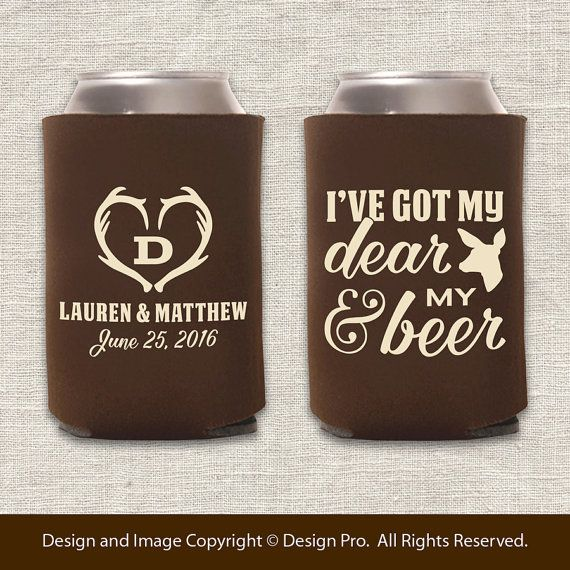 My Dear & My Beer  Hunting Wedding Can Cooler by designpro1