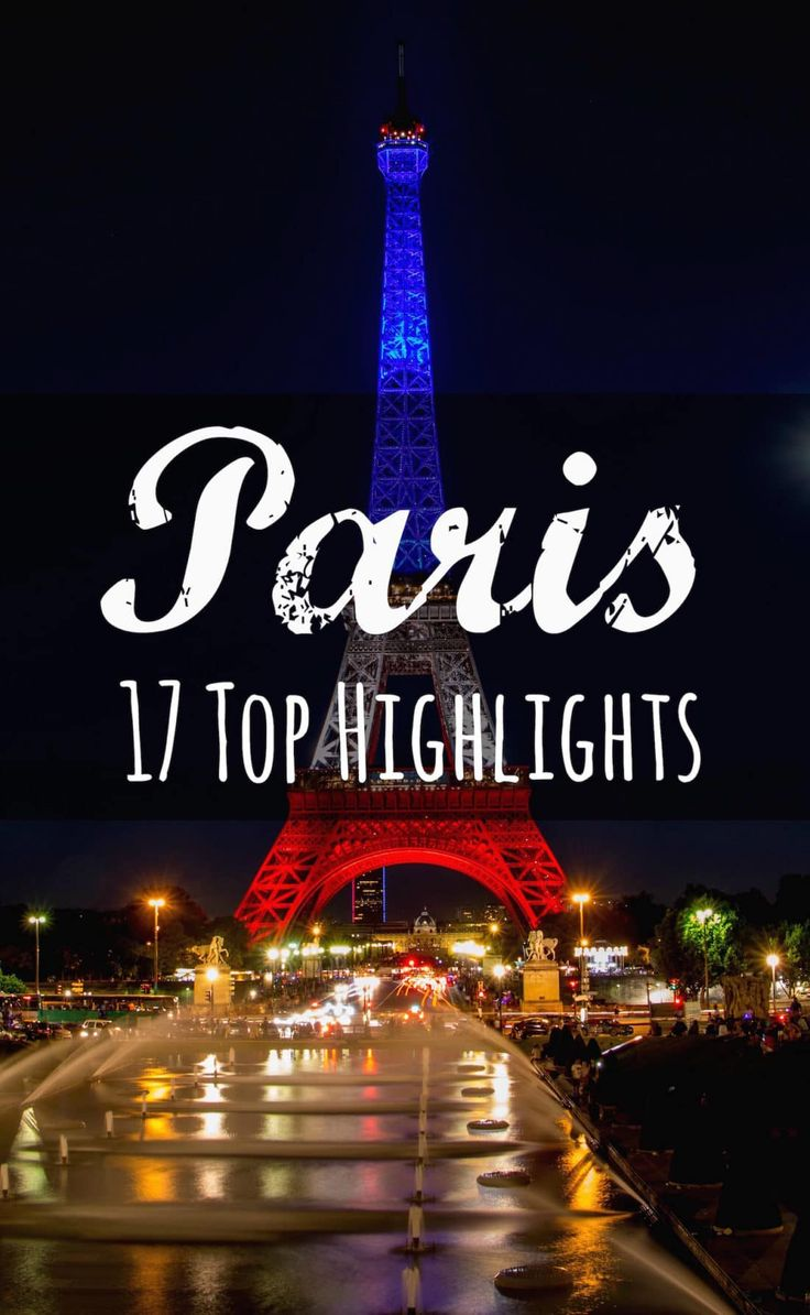Tips for Your City Break Paris Part 1 – Do not Miss This!