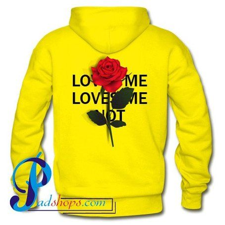 Loves Me Loves Me Not Hoodie Back