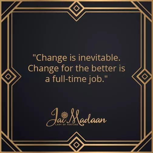 Change is inevitable. Change for the better is a full-time job. #inspiration #QOTD#motivation https://t.co/OinQ60cE6D