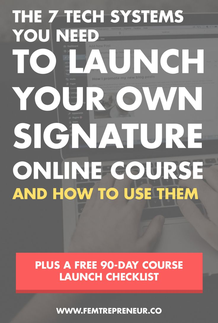 The 7 Tech Systems You Need to Launch Your Signature Course