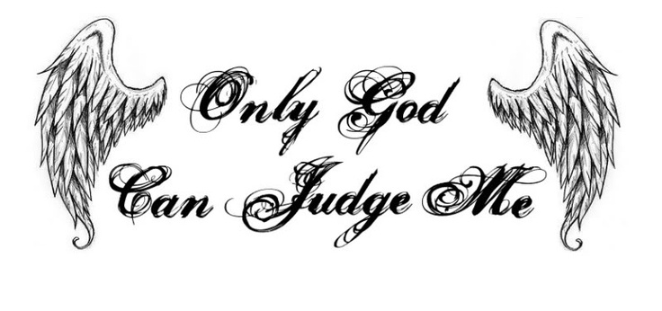 only god can judge me stencil tattoo ink pinterest judge me god and stencils. Black Bedroom Furniture Sets. Home Design Ideas