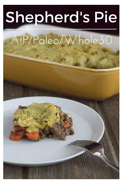 Shepherd's Pie (AIP, Paleo, Whole30) - Joy-filled Nourishment