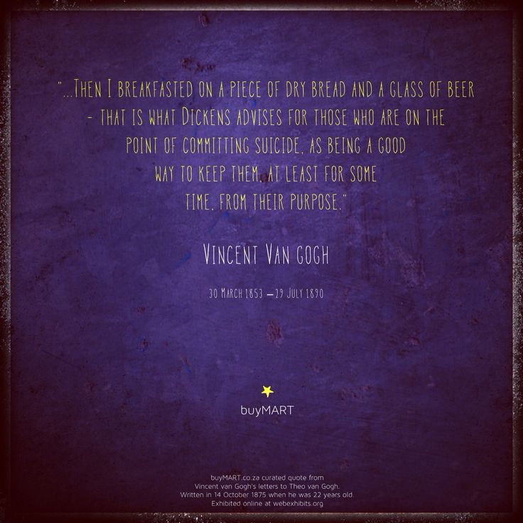 Vincent van Gogh, on this date, on a starry starry night, a long time ago, let go.  buyMART.co.za curated from Vincent van Gogh's letters to Theo van Gogh.  Written on 14 October, 1875, when he was 22 years old. Exhibited online at webexhibits.org  #Vincentvangogh #SouthAfrica #buyMART #foodie #Creativity #movies #Books #Chef #Africa #Art #Entrepreneur #StartUp #SouthAfrican #AgencyLife #Design #Creative #Ad #GraphicDesign #Advertising #Brand #Marketing #FoodPorn #food #Instachef #nyc…