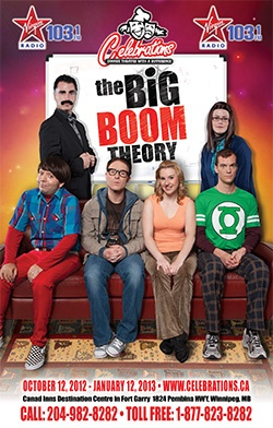 Winnipeg Events and Entertainment: The Big Boom Theory