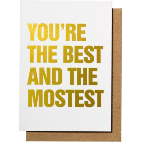 'You're The Best and The Mostest' Greeting Card