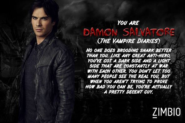 I took Zimbio's vampire quiz and I'm Damon Salvatore! Who are you? #ZimbioQuiz #DamonSalvatore #vampirequiz