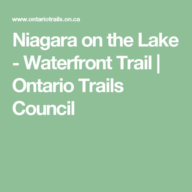 Niagara on the Lake - Waterfront Trail | Ontario Trails Council