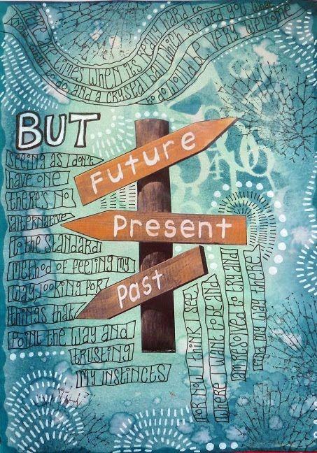Rosie's Arty Stuff: Past - Present - Future