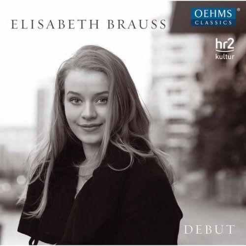 Elisabeth Brauß - Debut (2017)